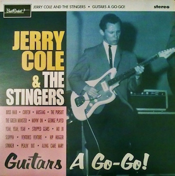 Cole ,Jerry & The Stingers - Guitars A Go-Go ( lp 180g )