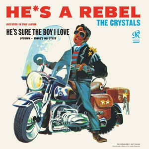 Crystals ,The - He's A Rebel ( 180gr vinyl limited )