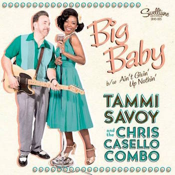 Savoy ,Tammi And The Chris Casello Combo - Big Baby + 1