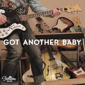 Gibson ,Nate- Got Another Baby + 1