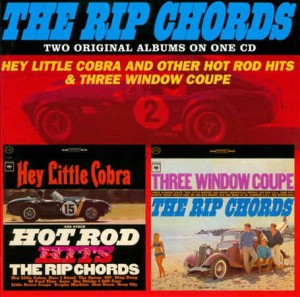 Rip Chords ,The - 2on1Hey Little Cobra And.../Three Window Coupe