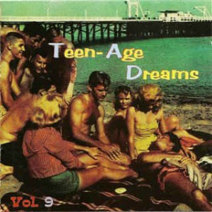 V.A. - Teenage Dreams Vol 09