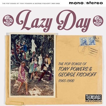 V.A. - Lazy Day : The Pop Songs Of Tony Powers & George Fischoff