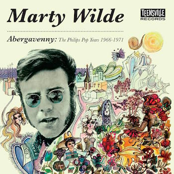 Wilde ,Marty - Abergavenny : The Phillips Pop years 1966-1971