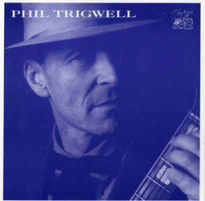 Trigwell ,Phill - Phill Trigwell
