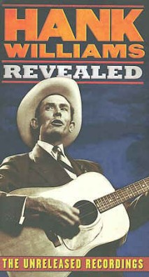 Williams ,Hank - Revealed:The Unreleased Recordings (box)