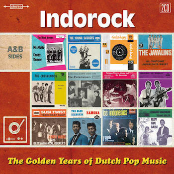 V.A. - Golden Years Of Dutch Pop Music : Indo Rock