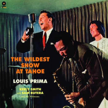 Prima ,Louis - The Wildest Show At Tahoo ( ltd 180g )