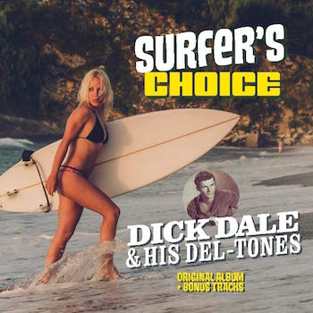 Dale ,Dick - Surfer's Choice ( ltd 180gr )