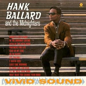 Ballard ,Hank & The Midnighters - Hank Ballard & The ..