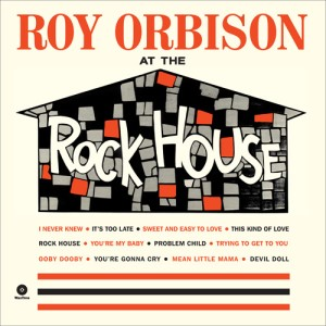 Orbison ,Roy - At The Rock House + bonus ( 180gr Vinyl)
