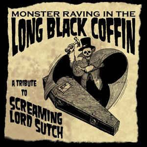 Various - Monster Raving In The Long Black Coffin : A Tribute...