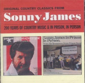 James ,Sonny - 2on1 200 Years Country Music / In Prison..