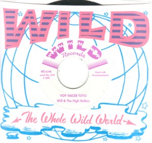 Will & The High Rollers - Voy Hacer Tuyo / Good As Dead