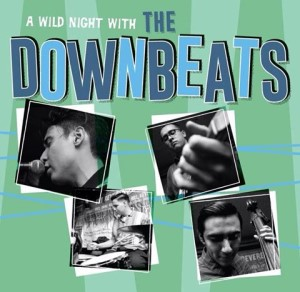 Downbeats ,The - A Wild Night With ..