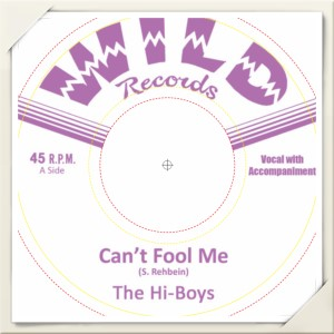Hi-Boys ,The - Can't Fool Me + 1