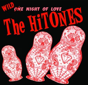 Hi-Tones ,The - Wild Night Of Love