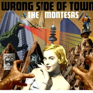 Montesas ,The - Wrong Side Of Town