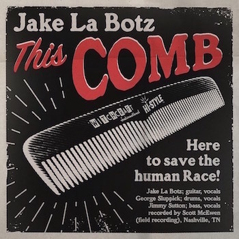 La Botz ,Jake - This Comb / Shaken & Taken ( Ltd 45's )