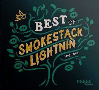 Smokestack Lightnin' - Best Of...1998-2018