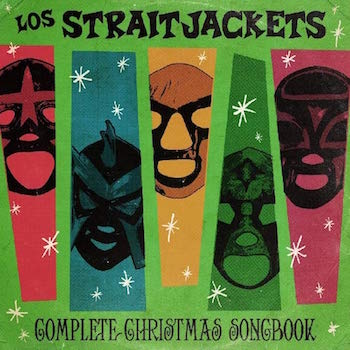 Los Strait Jackets - Complete Christmas Songbook ( Ltd Lp )