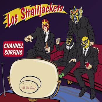 "Los Strait Jackets - Channel Surfing ( Ltd 12"" Ep + Download)"